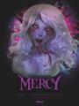 Couverture Mercy (BD), tome 3 : La mine, nos souvenirs et la mortalité Editions Glénat 2021