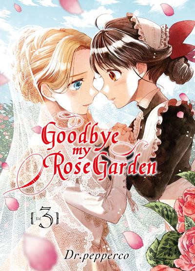 Couverture Goodbye my Rose Garden, tome 3