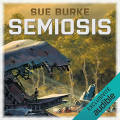 Couverture Semiosis, tome 1 Editions Audible studios 2020