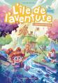 Couverture L'île de l'aventure, tome 1 : Cap sur Bora-Borours Editions Mana books 2021