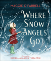 Couverture Where Snow Angels Go Editions Walker Books 2020