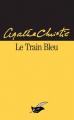Couverture Le train bleu Editions Le Masque 2006
