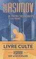 Couverture Le cycle des robots, tome 1 : Les robots / I, robot Editions J'ai Lu 2017