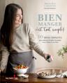 Couverture Bien manger c'est tout simple ! Editions Guy Saint-Jean 2021
