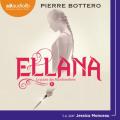 Couverture Le pacte des Marchombres, tome 1 : Ellana Editions Audiolib 2020