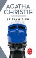 Couverture Le train bleu Editions Le Livre de Poche 2019