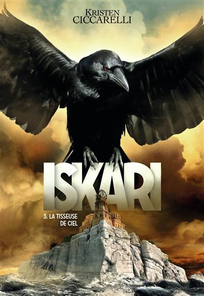 Couverture Iskari, tome 3 : La tisseuse de ciel