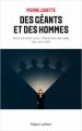 Couverture Des géants et des hommes. Pour en finir avec l\\\\\\\'emprise des Gafa sur nos vies Editions Robert Laffont 2021