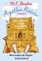 Couverture Agatha Raisin enquête, tome 06 : Vacances tous risques Editions Albin Michel 2017