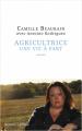 Couverture Agricultrice, une vie à part Editions Robert Laffont 2021
