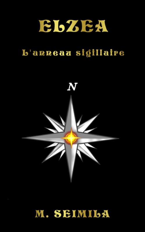 Couverture Elzéa, tome 1 : L'anneau Sigillaire