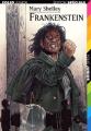 Couverture Frankenstein ou le Prométhée moderne / Frankenstein Editions Folio  (Junior) 2008