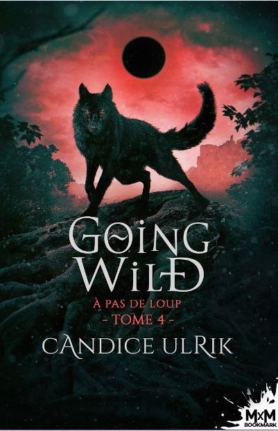 Couverture Going Wild, tome 4 : À pas de loup