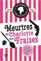 Couverture Meurtres et charlotte aux fraises Editions Cherche Midi 2021