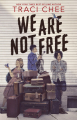 Couverture We are not free Editions HMH 2020