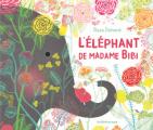 Couverture L'éléphant de Madame Bibi Editions L'École des loisirs (Kaléidoscope) 2021