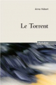Couverture Le Torrent Editions Hurtubise 2011