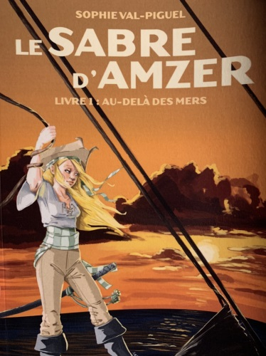 Couverture Le sabre d'Amzer, tome 1 : Au-delà des mers