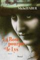 Couverture La Rose pourpre et le Lys, tome 1 Editions Boréal 2006