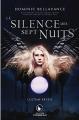 Couverture Le silence des sept nuits, tome 2 : L'ultime réveil Editions AdA (Corbeau) 2019