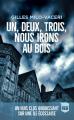 Couverture Un, deux, trois, nous irons au bois Editions France Loisirs 2021