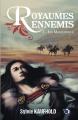 Couverture Royaumes ennemis, tome 1 : Les magiciennes Editions du 38 2021