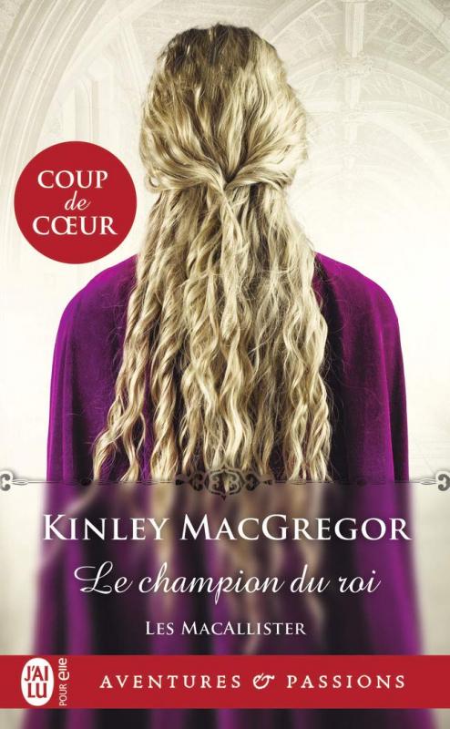 Couverture Les MacAllister, tome 5 : Le champion du Roi
