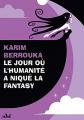 Couverture Le jour où l'humanité a niqué la Fantasy Editions ActuSF 2021
