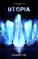 Couverture Utopia, tome 1 Editions Inceptio 2020