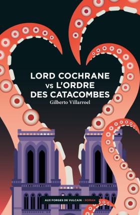 Couverture Lord Cochrane vs l'Ordre des Catacombes