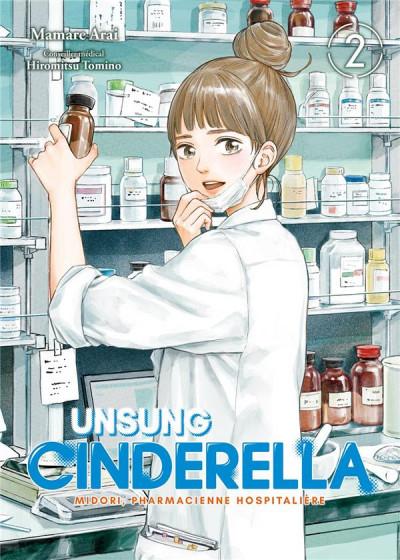 Couverture Unsung Cinderella : Midori, pharmacienne hospitalière, tome 2