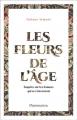 Couverture Les fleurs de l'âge Editions Flammarion 2021