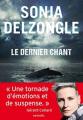 Couverture Le dernier chant Editions Denoël (Sueurs froides) 2020