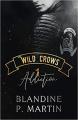 Couverture Wild Crows, tome 1 : Addiction Editions Autoédité 2020