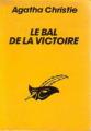 Couverture Le Bal de la victoire Editions Librairie des  Champs-Elysées  (Le masque) 1992