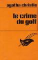 Couverture Le Crime du golf Editions Librairie des  Champs-Elysées  (Le masque) 1982