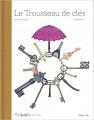Couverture Le trousseau de clés Editions Frimousse 2021