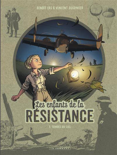 Couverture Les enfants de la résistance, tome 7 : Tombés du ciel