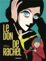 Couverture Le don de Rachel  Editions Casterman 2021