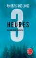 Couverture Trois heures Editions Le Livre de Poche 2021