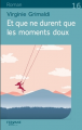 Couverture Et que ne durent que les moments doux Editions Feryane 2020