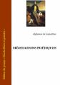 Couverture Méditations poétiques : Choix de poèmes / Méditations poétiques Editions Ebooks libres et gratuits 2006