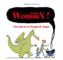 Couverture WOUIIIIINN ! UNE AVENTURE DE GEORGES LE DRAGON Editions L'École des loisirs (Kaléidoscope) 2020