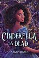Couverture Cinderella Is Dead  Editions Bloomsbury 2020