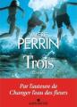 Couverture Trois Editions Albin Michel 2021