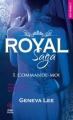 Couverture Royal saga, tome 1 : Commande-moi Editions Hugo & cie (New romance) 2019