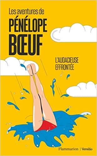 Couverture Les aventures de Pénélope Boeuf, tome 1 : L'audacieuse effrontée