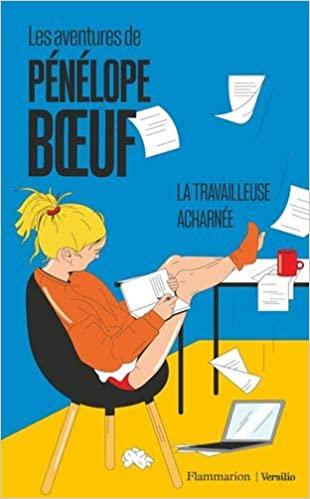 Couverture Les aventures de Pénélope Boeuf, tome 2 : La travailleuse acharnée
