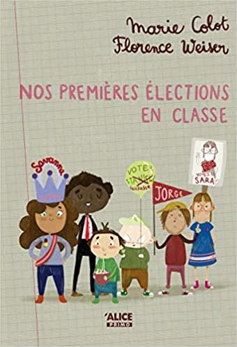 Couverture Nos premières élections en classe