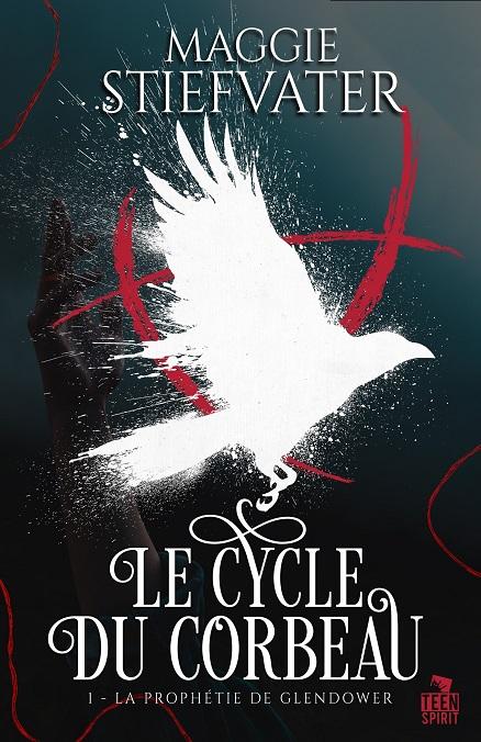 Couverture La prophétie de Glendower, tome 1 / Le Cycle du Corbeau, tome 1 : La Prophétie de Glendower